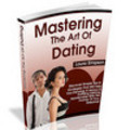 Mastering The Art Of Dating