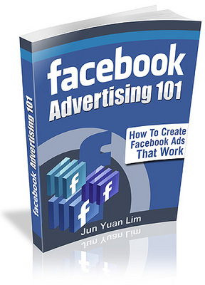 Product picture Facebook Advertising 101 - Creating Facebook Ads That Work!