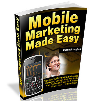 Product picture Mobile Marketing Made Easy